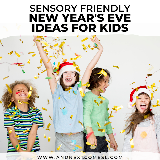 Autism and sensory friendly New Year's eve ideas for kids