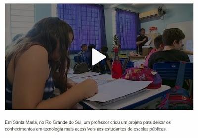 http://g1.globo.com/como-sera/noticia/2018/03/tecnologia-acessivel-para-estudantes.html