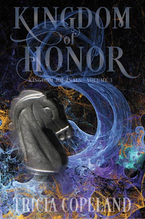 Kingdom of Honor, Tricia Copeland, Currently Reading