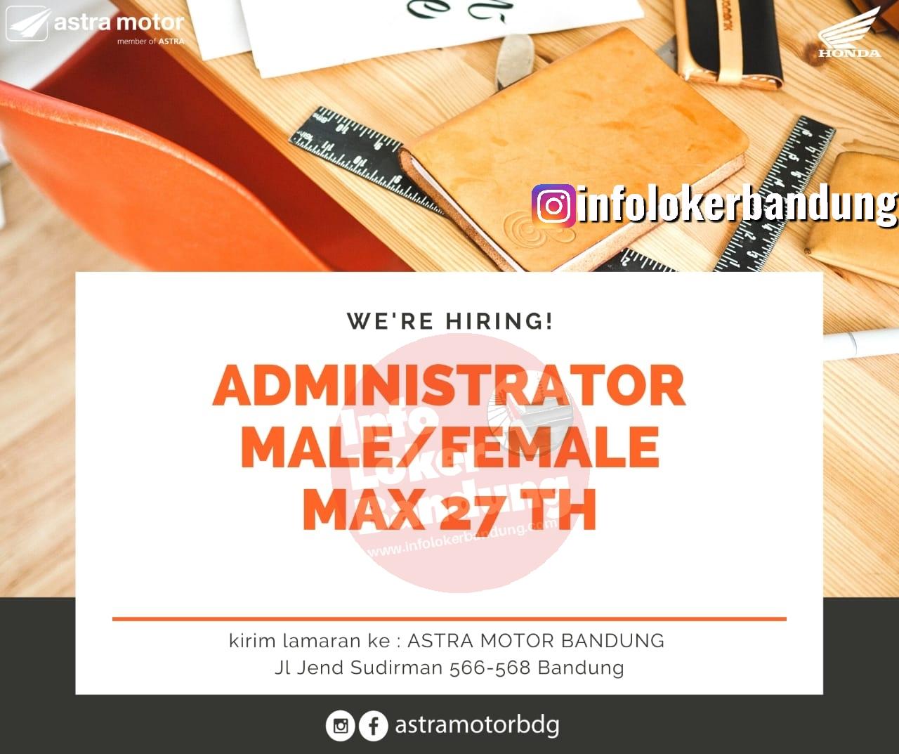 Lowongan Kerja Admistrator Dealer Astra Motor Bandung Februari 2020