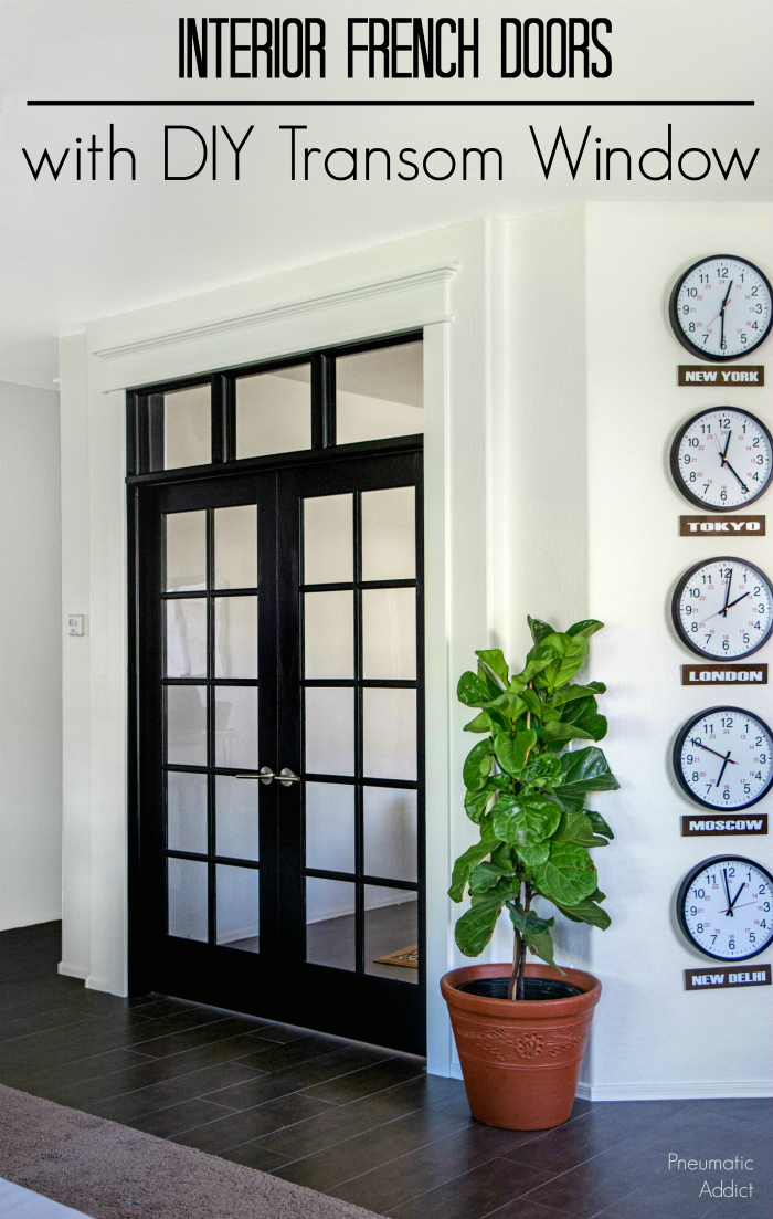 Interior French Door with DIY Transom Window | Pneumatic ...