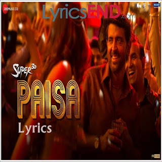 Paisa Lyrics Super 30 [2019]