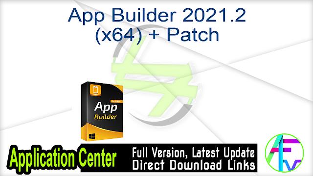 App Builder 2021.2 (x64) + Patch