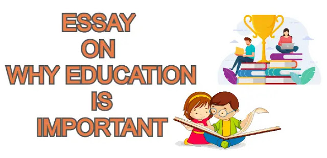 Essay on why education is important