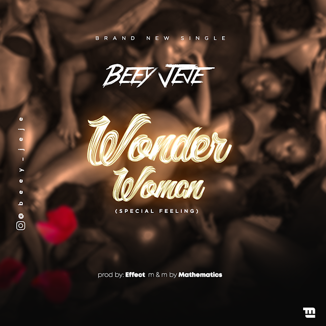 "BeeY Jeje Drops ""WONDER WOMAN"" To Kick Start 2020."