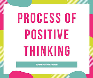 Process Of Positive Thinking