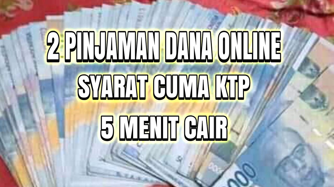 2 Pinjaman uang Online Syarat Cuma Ktp - Kangcode.com
