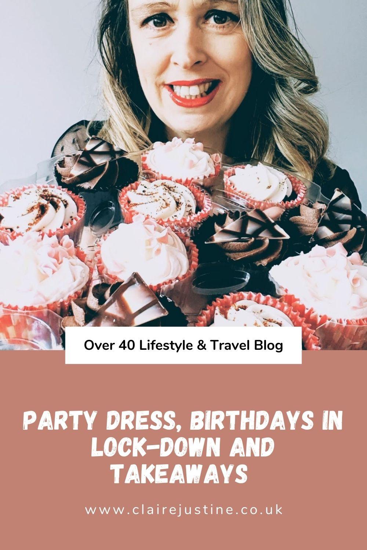 Party Dress, Birthdays In Lock-down And Takeaways