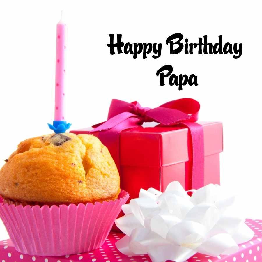 happy bday papa