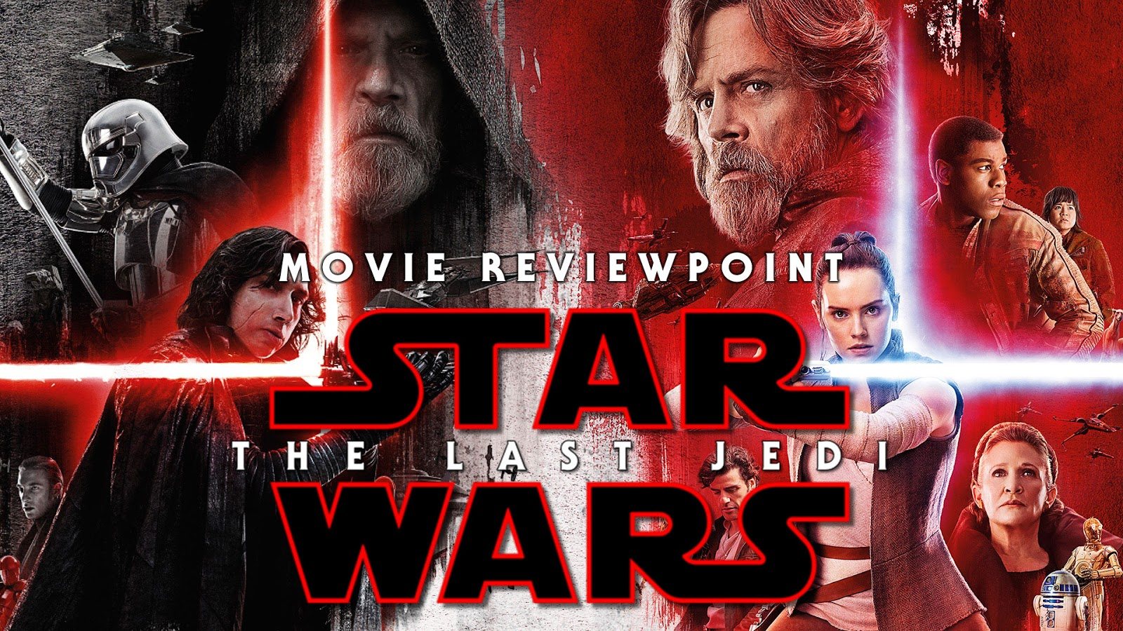 movie review Star Wars: The Last Jedi podcast