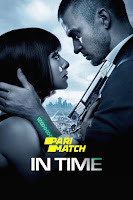In Time 2011 Dual Audio Hindi [HQ Dubbed] 1080p BluRay