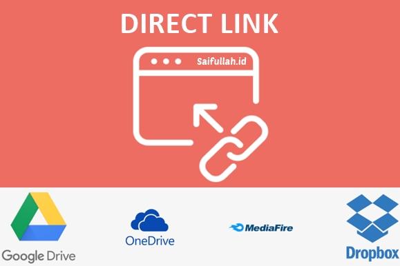 Cara Membuat Direct Link Download Google Drive, Mediafire, Dropbox, dan OneDrive