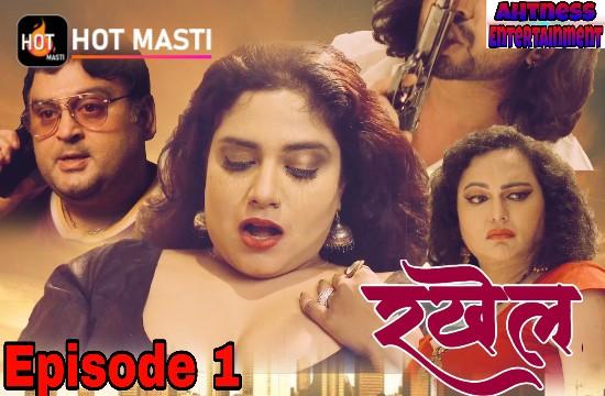 Rakhail (2020) - HotMasti Hot Web Series (s01ep01)