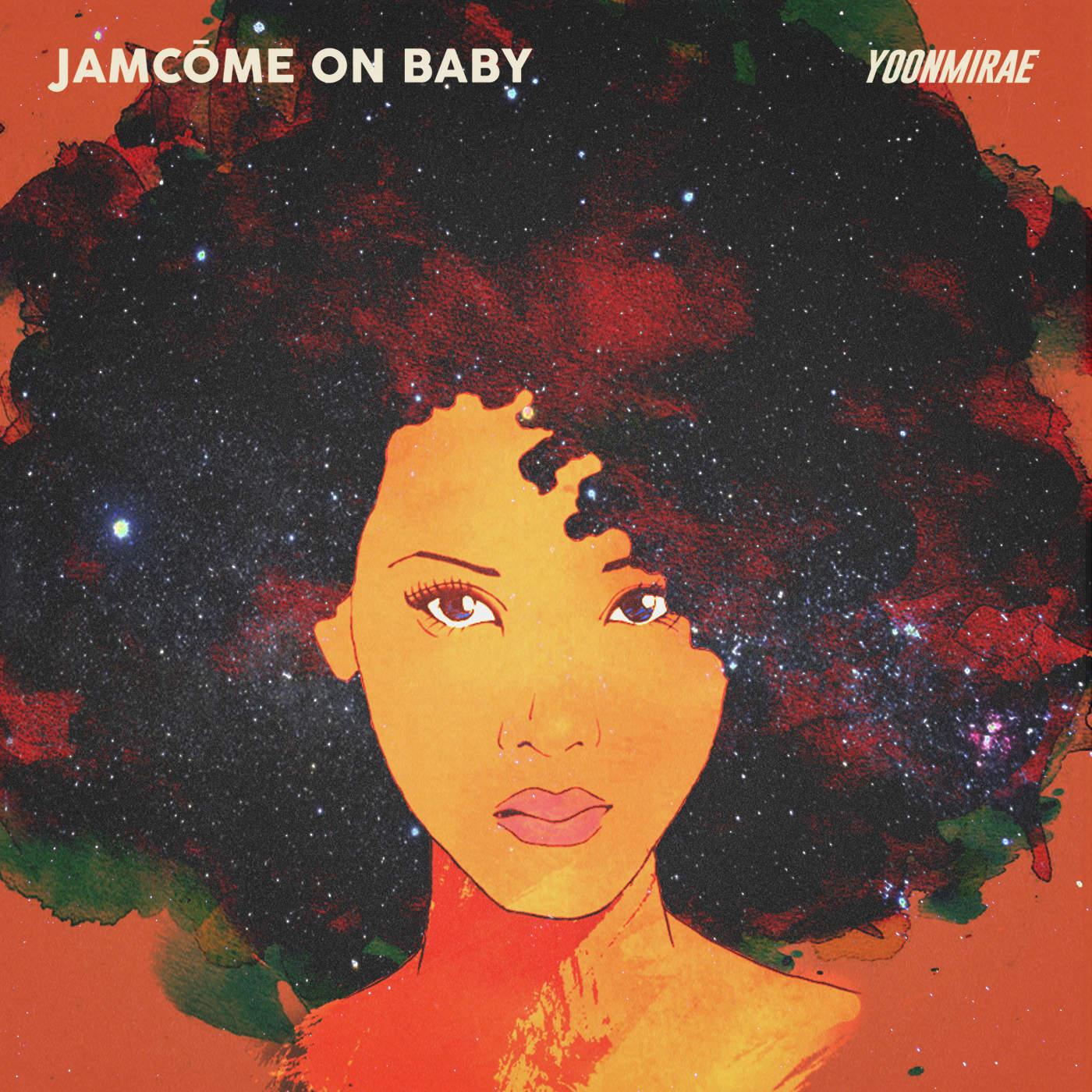 Yoon Mi Rae – JamCome On Baby – Single (FLAC + ITUNES PLUS AAC M4A)