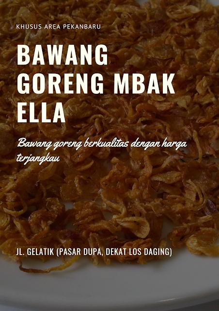 Jual Bawang Goreng di Pekanbaru - Bawang Goreng Mbak Ella
