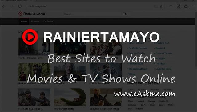 Rainiertamayo 2020: 9 Sites like Rainiertamayo to Watch Movies & TV Shows Online: eAskme