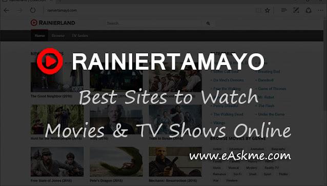 Rainiertamayo 2021: 9 Sites like Rainiertamayo to Watch Movies & TV Shows Online: eAskme