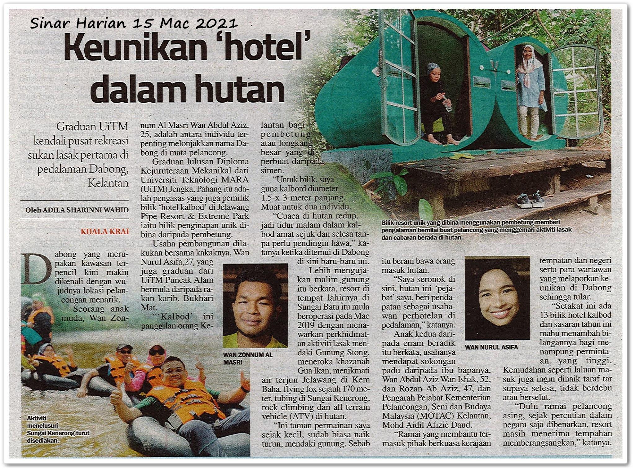 Keunikan 'hotel' dalam hutan - Keratan akhbar Sinar Harian 15 Mac 2021