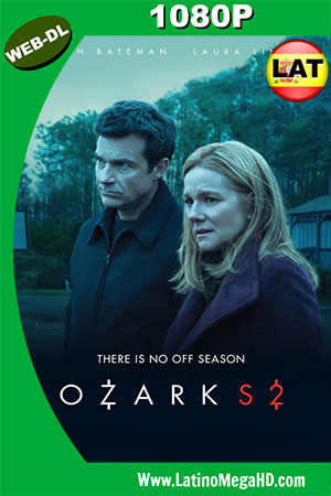 Ozark (Serie de TV) (2018) Temporada 2 Latino WEB-DL 1080P ()