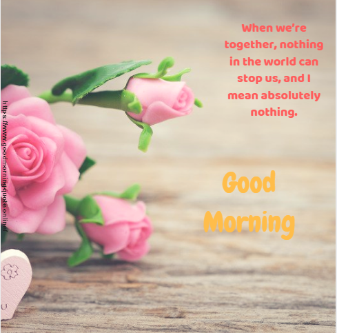 Best 10 Good Morning Love Images With Love Quotes Good Morning