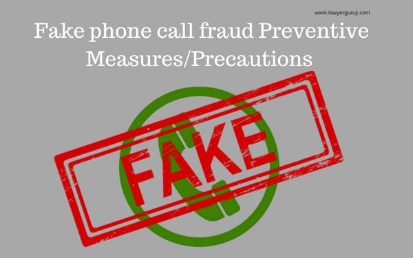 क्या है फेक फ़ोन कॉल फ्रॉड और इसकी  की रोकथाम के लिए उपाय। Fake phone call frauds and preventive measures.