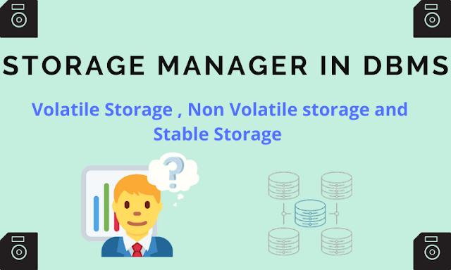 Storage manager in dbms