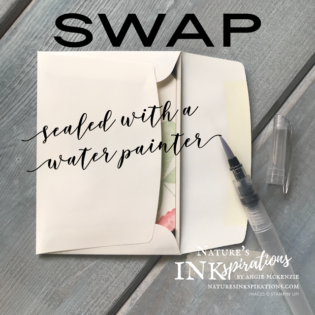 SWAP - Sealed with a Water Painter | Nature's INKspirations by Angie McKenzie