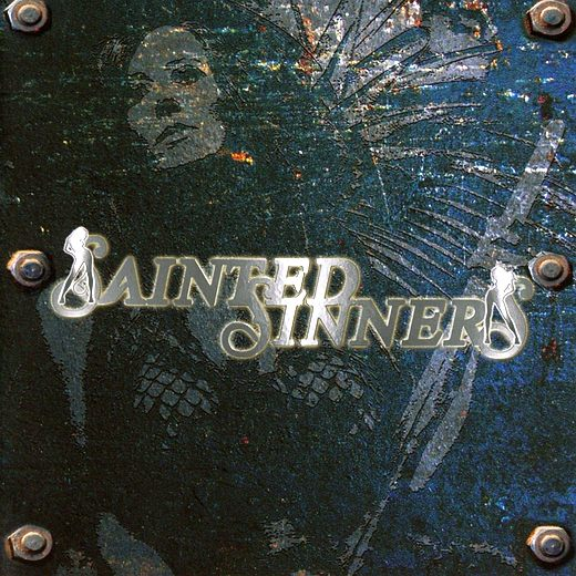 SAINTED SINNERS - Sainted Sinners (2017) full
