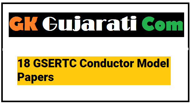 18 GSERTC Conductor Model Papers