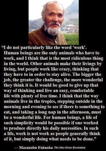 Masanobu Fukuoka's quote on 'work'