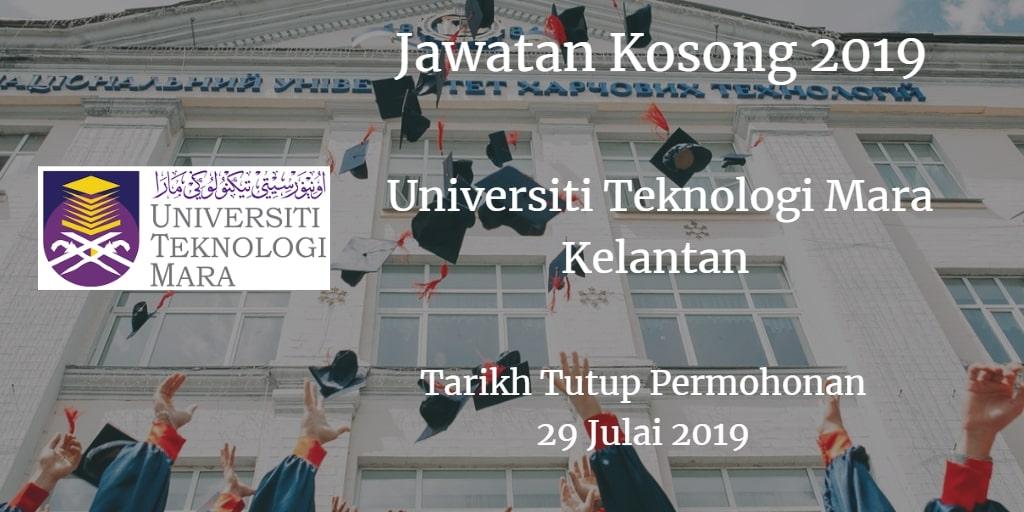Jawatan Kosong UiTM Kelantan 29 Julai 2019