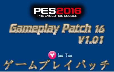 PES 2016 Gameplay Terbaru dari Yaku & IceTea Patch 16 1.01