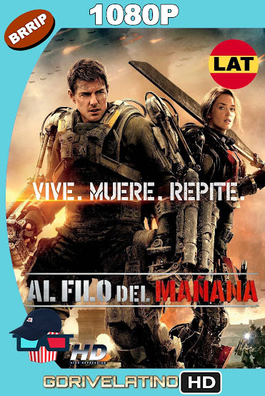 Al Filo del Mañana (2014) BRRip 1080p Latino-Ingles MKV