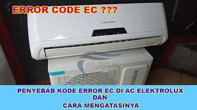 penyebab kode error ec di ac elektrolux