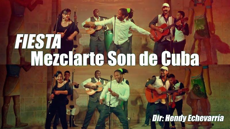 Mezclarte Son de Cuba - ¨Fiesta¨ - Videoclip - Dirección: Hendy Echevarría. Portal del Vídeo Clip Cubano