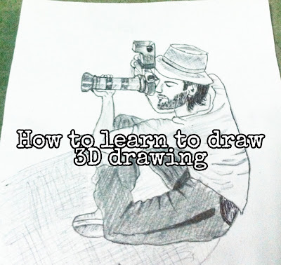 How To Learn To Draw 3D Drawings