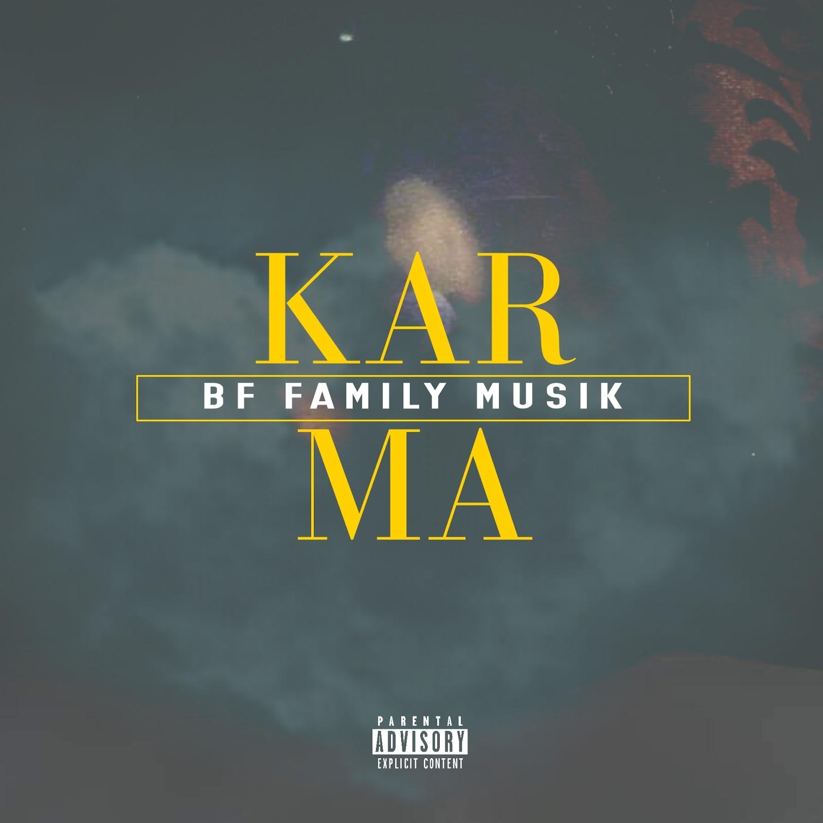 BF Family Musik - Karma EP