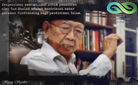 KH. Salahuddin Wahid adalah Tokoh pendukung gerakan fundraising Indonesia