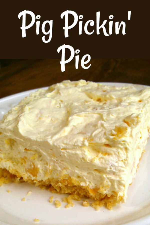 Pig Pickin' Pie! A refreshing and easy pie recipe made with crushed pineapple like the frosting of the classic Pig Pickin' Cake (sometimes call Pea Picking, Mandarin Orange or Sunshine Cake).