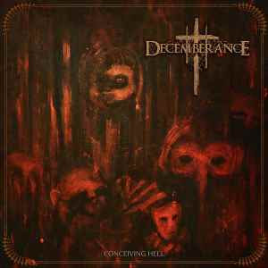 Decemberance - Conceiving Hell