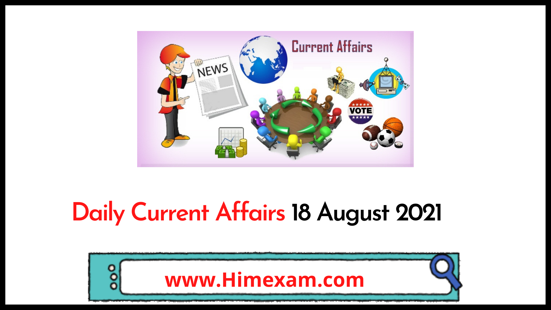 Daily Current Affairs 18 August 2021