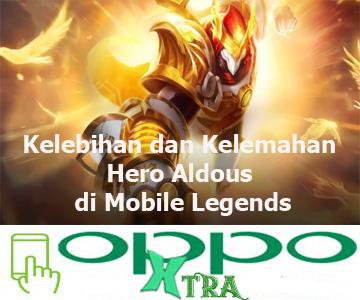 Kelebihan dan Kelemahan Hero Aldous di Mobile Legends