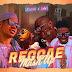 MUSIC: Tonife ft. DMW - Reggae Mashup