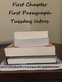 First Chapter, First Paragraph, Tuesday Intros