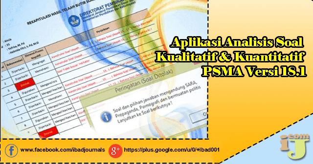 Aplikasi Analisis Soal Kualitatif dan Kuantitatif PSMA Versi  Aplikasi Analisis Soal Kualitatif & Kuantitatif PSMA Versi 18.1