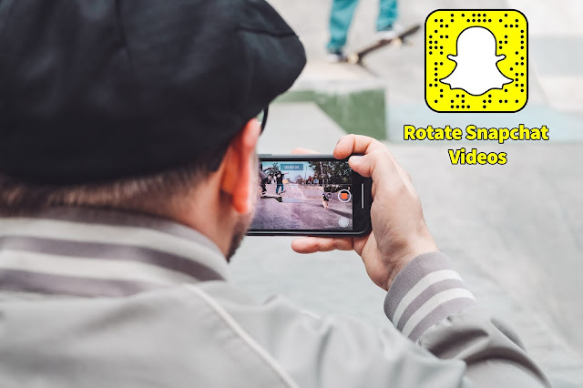 rotate snapchat videos