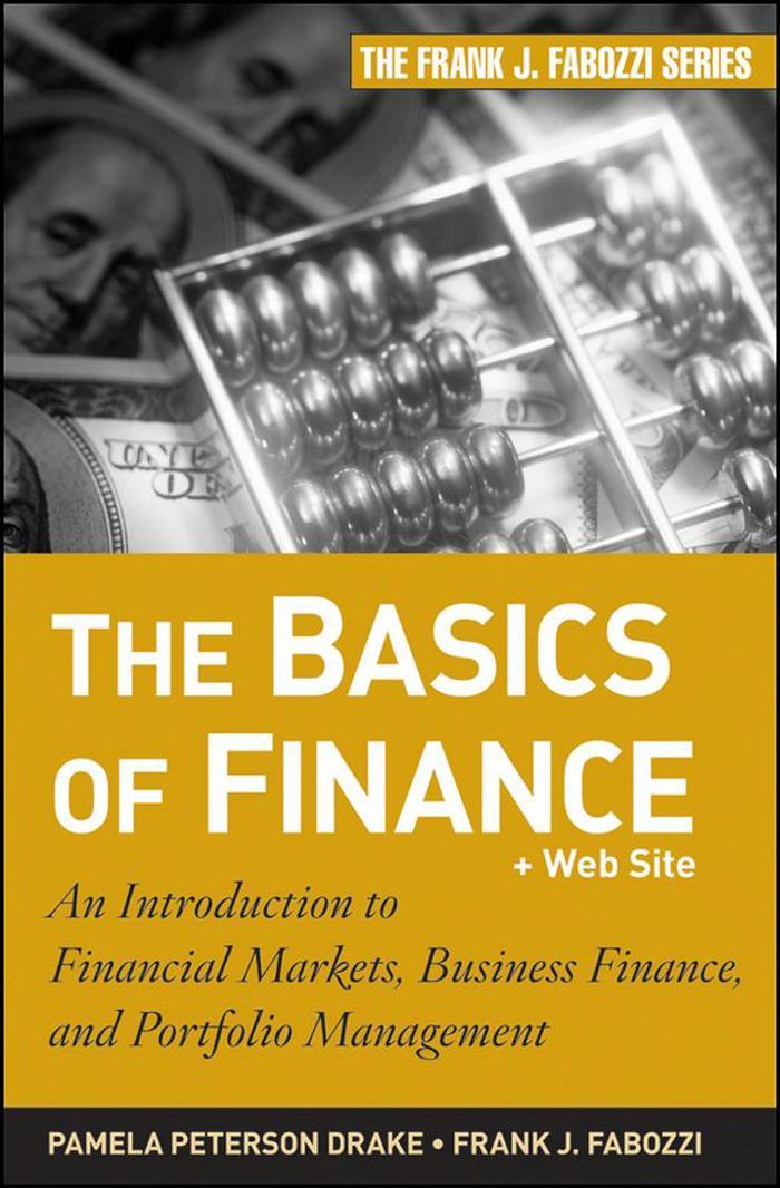 The Basics of Finance By Pamela Peterson Drake, Frank J. Fabozzi (PDF)