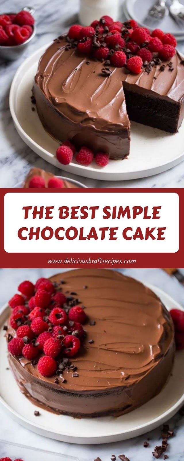 THE BEST SIMPLE CHOCOLATE CAKE