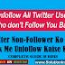 Twitter Non-Followers Ko Ek Sath Unfollow Kaise Kare - Killer Tricks