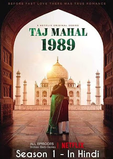Download Taj Mahal 1989 (2020) Netflix S01 Web Series Complete 480p WEB-HD